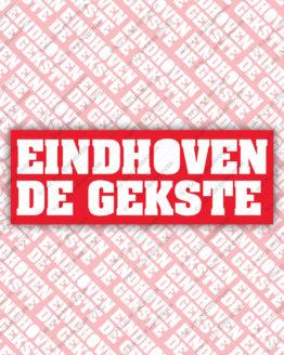 Eindhoven de gekste